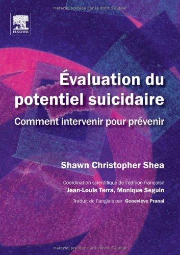 9782842998516: Evaluation du potentiel suicidaire : Comment intervenir pour prévenir