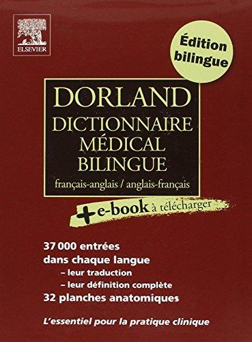 9782842998998: Dorland Dictionnaire m�dical bilingue fran�ais-anglais et anglais-fran�ais (Ancien Prix �diteur : 64 euros)