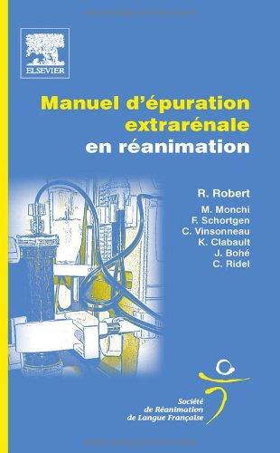 9782842999322: Manuel d'épuration extrarénale en réanimation