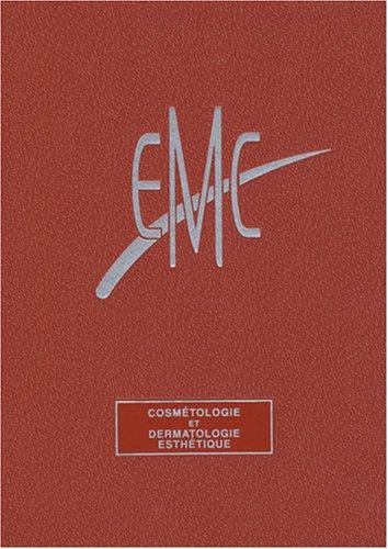 9782842999490: Traité EMC : cosmétologie et dermatologie esthétique