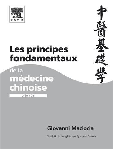 9782842999599: Les principes fondamentaux de la médecine chinoise