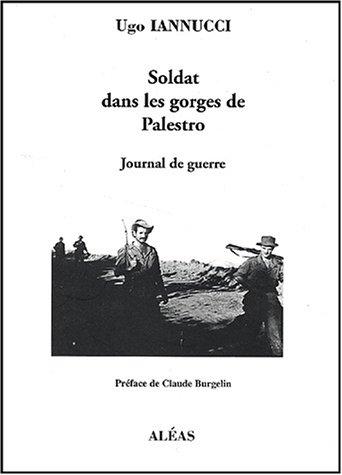 9782843010378: soldat dans les gorges de Palestro : journal de guerre