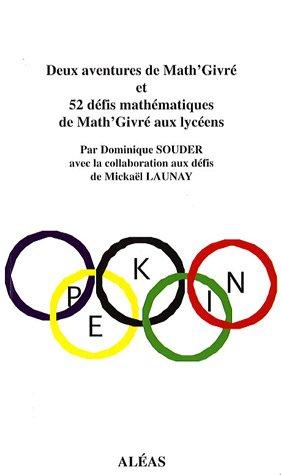9782843011696: Deux aventures de Math'Givr� et 52 d�fis math�matiques de Math'Givr� aux lyc�ens