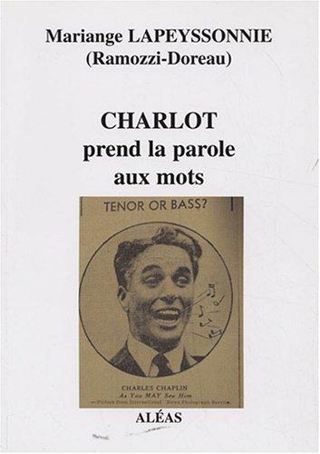 9782843012082: Charlot prend la parole aux mots