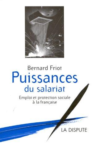 9782843030093: Puissances du salariat: Emploi et protection sociale a la francaise (French Edition)