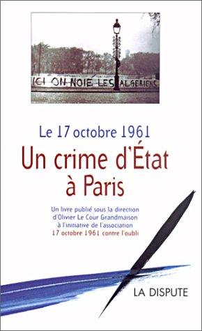 9782843030475: Le 17 octobre 1961: Un crime d'Etat à Paris (French Edition)
