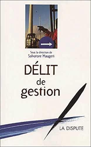 DÉLIT DE GESTION: MAUGERI SALVATORE