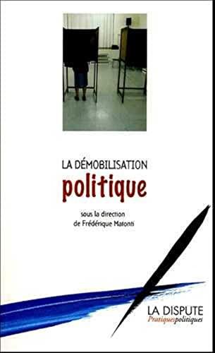 9782843031090: La démobilisation politique