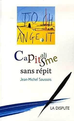 9782843031373: Capitalisme sans répit (French Edition)