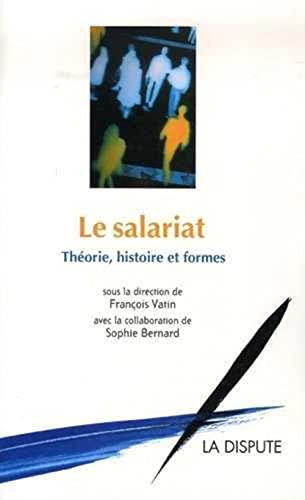 Le salariat (French Edition): François Vatin