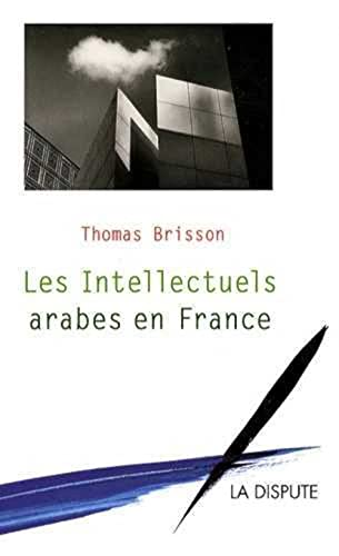 9782843031656: les intellectuels arabes en France