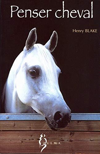 9782843040399: Penser cheval