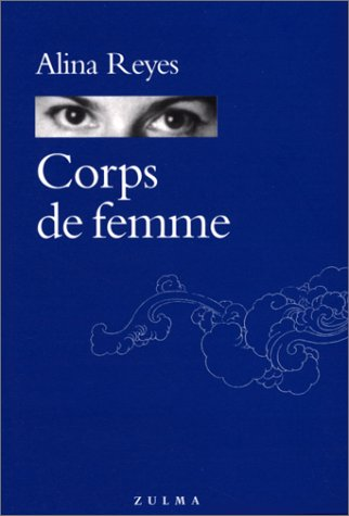 9782843040610: Corps de femme (Grain d'orage) (French Edition)