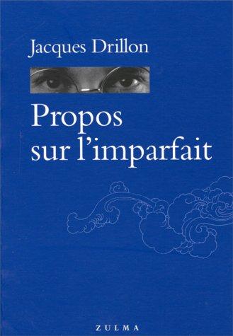 9782843040832: Propos sur l'imparfait (Grain d'orage) (French Edition)