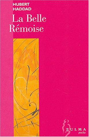 BELLE RÉMOISE (LA): HADDAD HUBERT