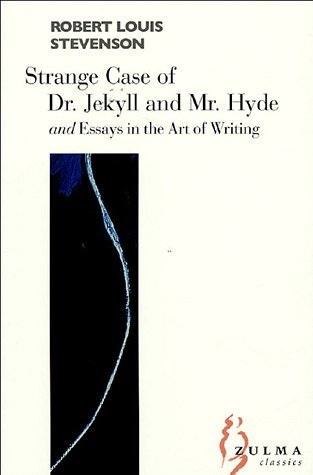 The Strange Case Of Dr Jekyll And Mr Hyde Essays On   The Strange Case Of Dr Jekyll And Mr Hyde Essays On The Art