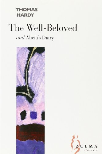 9782843042959: The Well-beloved: AND Alicia's Diary