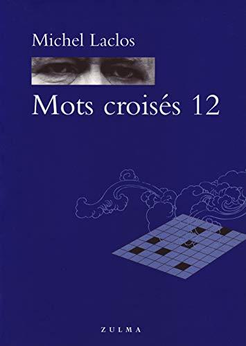 9782843043468: Mots crois�s : Tome 12