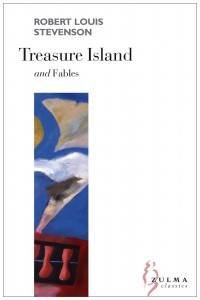 TREASURE ISLAND FABLES: STEVENSON ROBERT L.