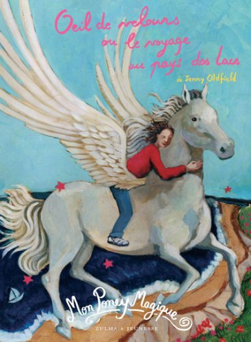 Mon Poney Magique, Tome 3 (French Edition): Jenny Oldfield