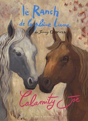 9782843044250: Ranch de La Pleine Lune T3- Calamity Joe(le) (English and French Edition)