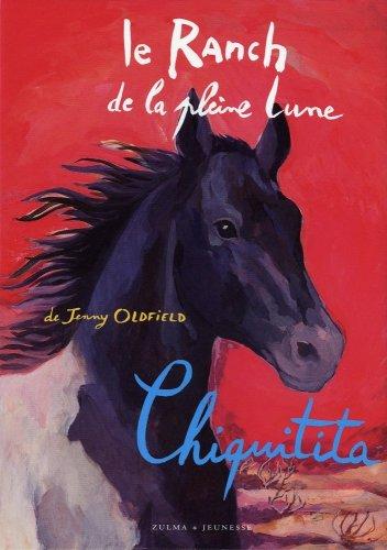 9782843044649: Le Ranch de la Pleine Lune, Tome 19 : Chiquitita