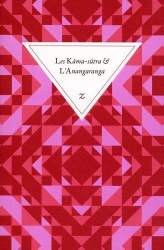 Les Kama-sûtra & L'Anangaranga: Kama-sûtra