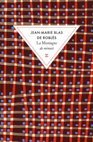 MONTAGNE DE MINUIT (LA): BLAS DE ROBLES JEAN-MARIE