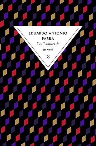 LIMITES DE LA NUIT (LES): PARRA EDUARDO A.