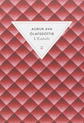 L'Embellie: Audur Ava Olafsdottir
