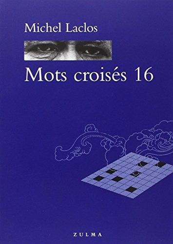 9782843047046: Mots croisés 16