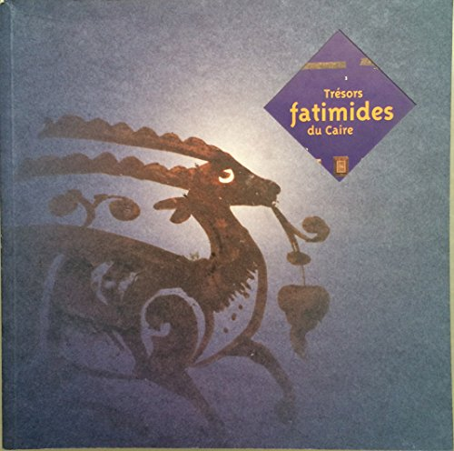 9782843060083: Trésors fatimides du Caire