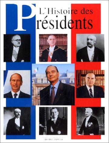 9782843080005: Les Présidents
