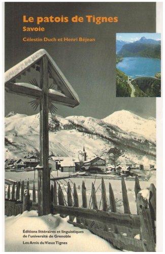9782843100116: Le patois de Tignes (Savoie)