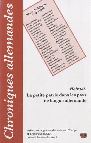 9782843101557: Chroniques allemandes, N� 13/2009 : Heimat : La petite patrie dans les pays de langue allemande