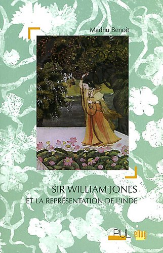 9782843102141: Sir William Jones et la repr�sentation de l'Inde