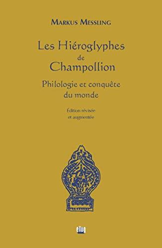 9782843103117: Les hiéroglyphes de Champollion : Philologie et conquête du monde