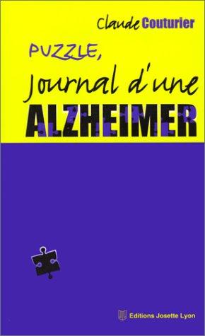 9782843190179: Puzzle : Journal d'une Alzheimer