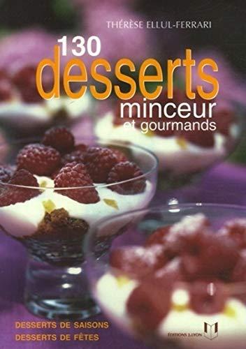 9782843191442: 130 Desserts minceur et gourmands