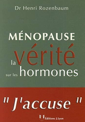 9782843191534: Ménopause : La vérité sur les hormones