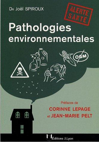 9782843191596: Pathologies environnementales : Alerte santé