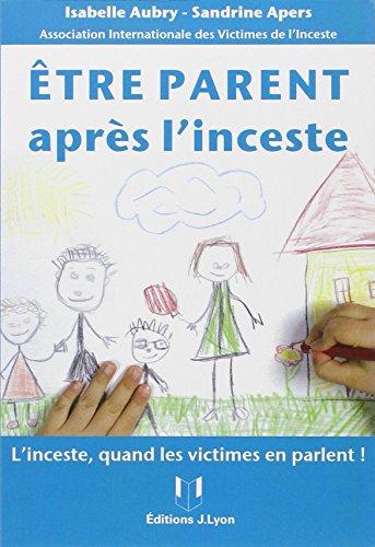 Etre parent après l'inceste: Isabelle Aubry, Sandrine