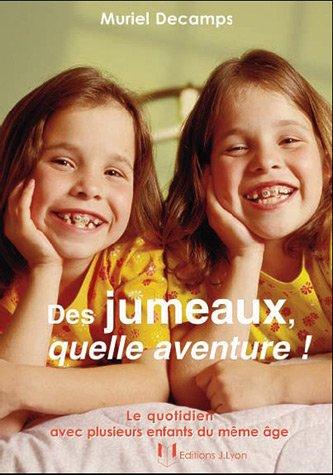 JUMEAUX QUELLE AVENTURE -DES- NED 2011: DECAMPS MURIEL