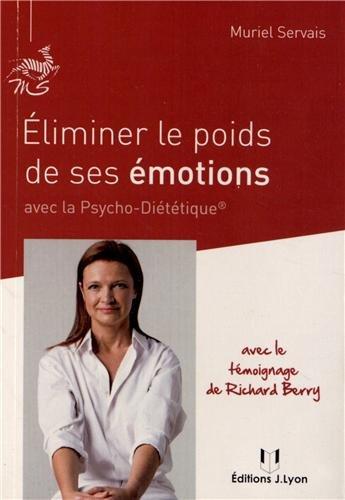 ELIMINER LE POIDS DE SES EMOTIONS: SERVAIS MURIEL