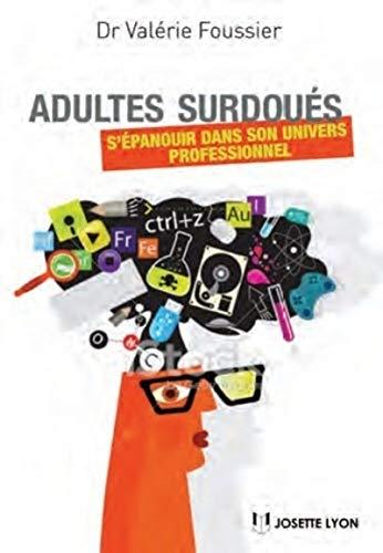 9782843193378: Adultes surdou�s : S'�panouir dans son univers professionnel