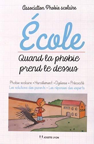 ÉCOLE : QUAND LA PHOBIE PREND LE DESSUS: ASSOCIATION PHO