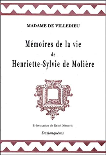 9782843210549: MEMOIRES DE LA VIE DE HENRIETTE-SYLVIE DE MOLIERE (DIX-SEPTIEME SIECLE)