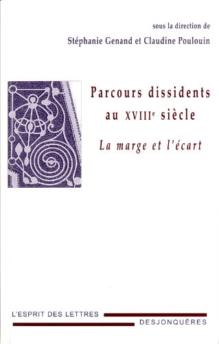 Parcours dissidents au XVIIIe siècle: Genand, Stéphanie