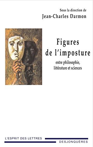 9782843211409: Figures de l'imposture : Entre philosophie, littérature et sciences