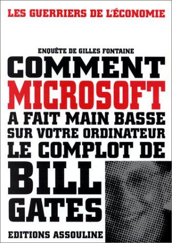 9782843230615: Pourquoi l'amerique a voulu stopper Microsoft